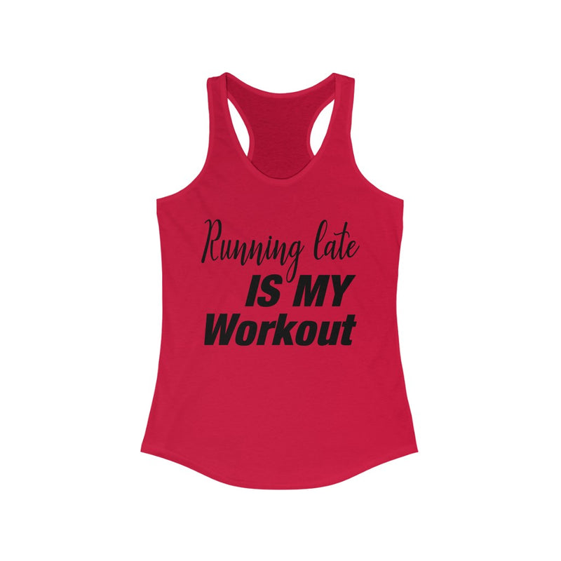 Running Late is My Workout Tank Top, Red
