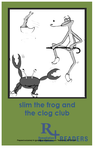 Consonant Blends _decodable text readers_slim the frog and the clog club