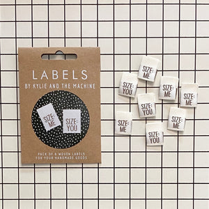 SIZE ME: SIZE YOU: •  Woven Labels