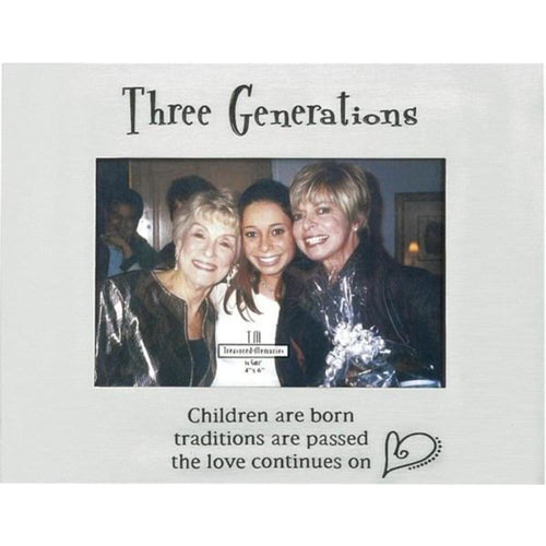 Family keepsake frame in silver finish with black lettering.  Holds a 4 inch by 6 inch photo.  Three generations, four generations, 5 generations.  Sentiment says Children are Born, traditions are passed, the love continues on.