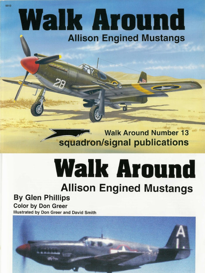 Squadron - Alison Engined Mustangs (Walk Around)