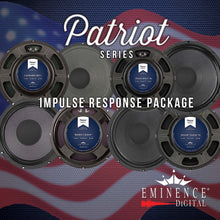 Load image into Gallery viewer, Eminence Speaker Patriot Series Impulse Response Package