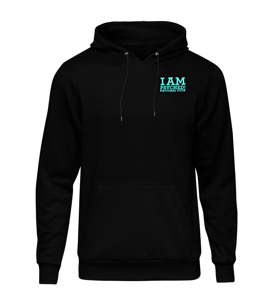 I Am Psyched Hoodie