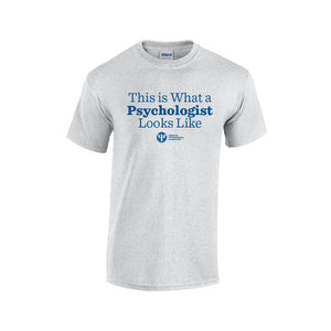 This is What a Psychologist Looks Like T-Shirt – Classic Fit