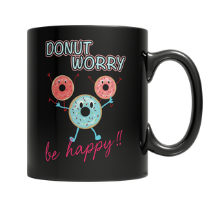 Custom Donut Worry be Happy 11oz Black Mug - Cafè Colada