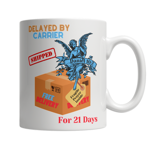 Daniel Prayer Delayed 21 Days But Not Stopped 11oz White Mug - Cafè Colada