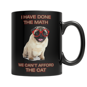 We Can't Afford The Cat... Dog Lovers - Cafè Colada
