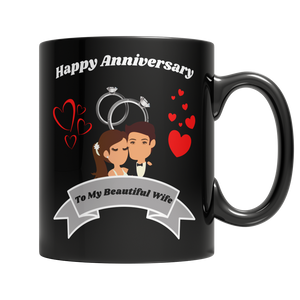 Happy Anniversary To My Beautiful Wife 11oz Black Mug - Cafè Colada