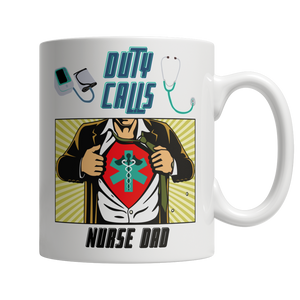 Duty Call For Nurse Dad White Coffee Mug - Cafè Colada
