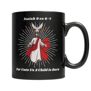 Jesus Christ Is Born Black 11oz Mug - Cafè Colada