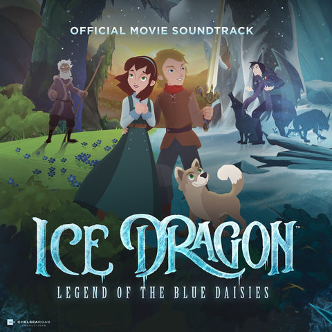 Ice Dragon: Legend of the Blue Daisies - Official Movie Soundtrack