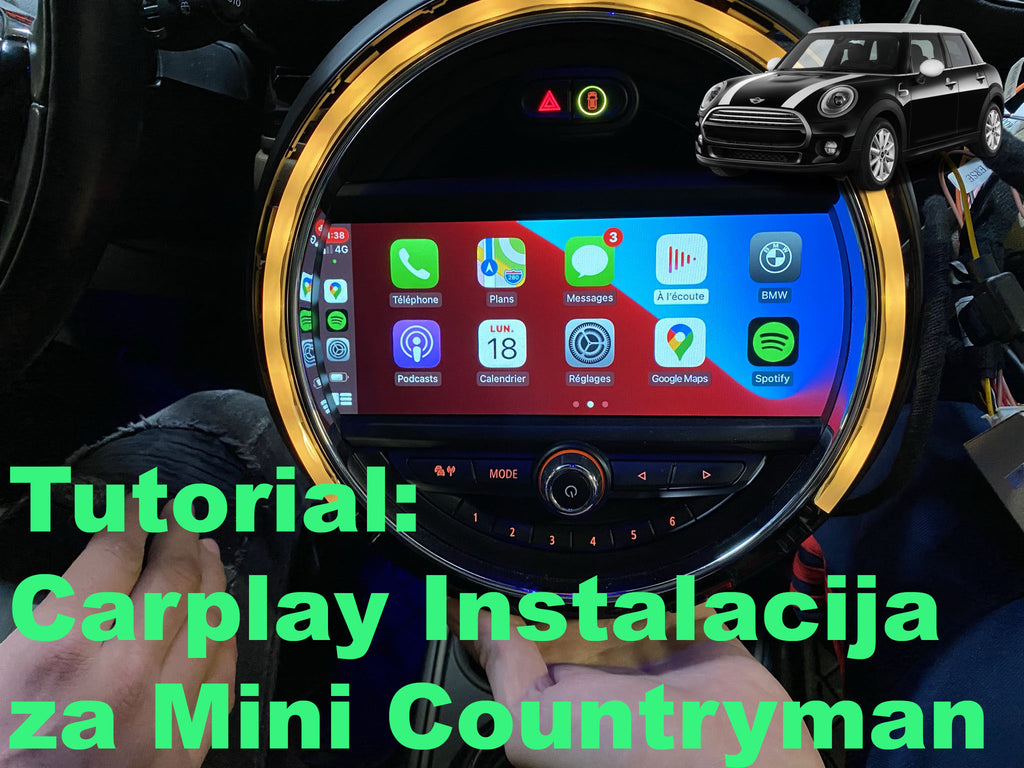 Tutorijal za instalaciju Carplay-a za Mini Countryman