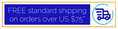 Free standard shipping on orders over $75 US (some restrictions apply)