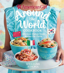 American Girl Around the World Cookbook