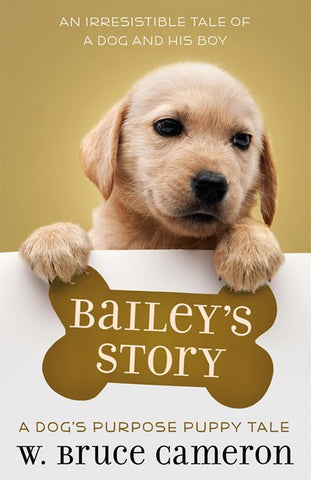 Bailey's Story  A Puppy Tale