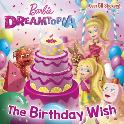 Barbie Dreamtopia: The Birthday Wish