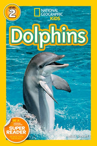Dolphins (National Geo Readers)