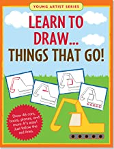 Learn to Draw...Things That Go