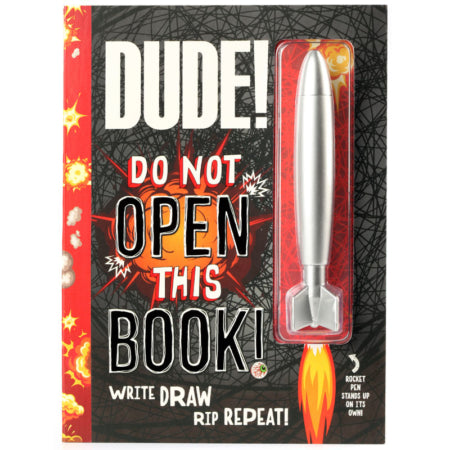 Dude! Do NOT Open This Book!