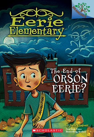 Eerie Elementary #10: The End of Orson Eerie?