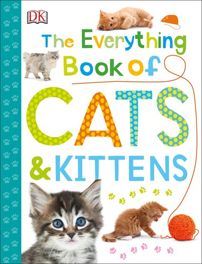 Everything Book of Cats and Kittens