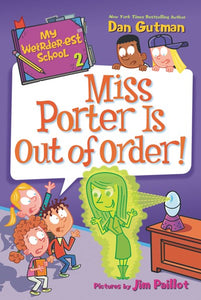 My Weirder-est School #2: Miss Porter is Out of Order