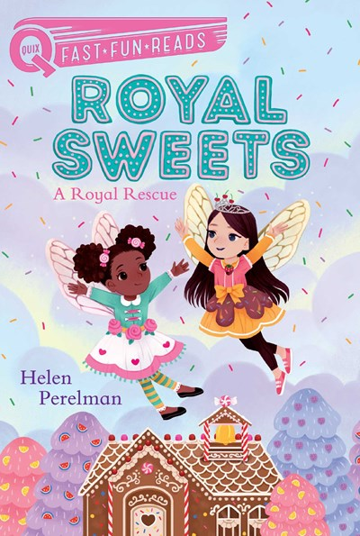 Royal Sweets #1: Royal Rescue