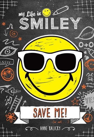 My Life in Smiley #3: Save Me!