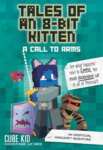 Tales of an 8 Bit Kitten : Book 2  A Call to Arms