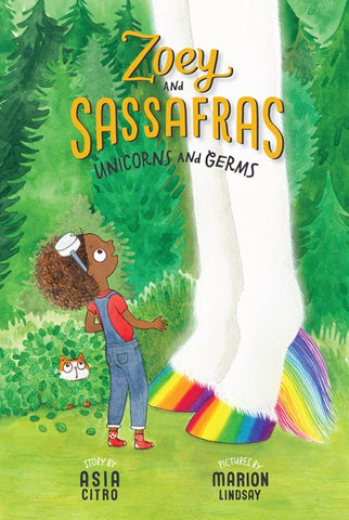 Zoey Sassafras: Unicorns and Germs
