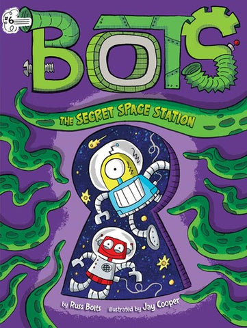 Bots:  the Secret Space Station