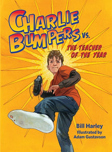 Charlie bumpers vs the Teacher of the Year