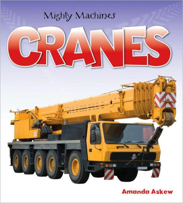 Mighty Machines Cranes