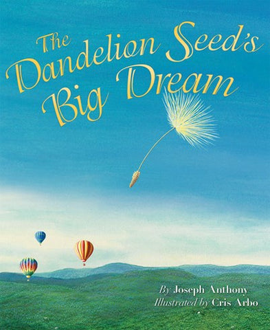 Dandelion Seed's Big Dream