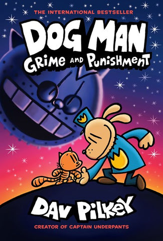 Dog Man #9 : Grime and Punishment