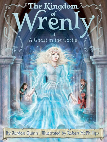 Kingdom of Wrenly : A Ghost in the Castle
