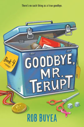 Goodbye, Mr. Terupt     Due Dec 1