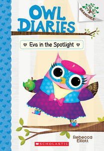 Owl Diaries #13 : Eva in the Spotlight