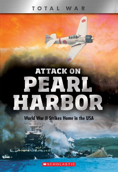 Attack on Pearl Harbor :  World War II Strikes Home in the USA