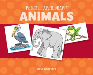 Pencil, Paper, Draw!  Animals