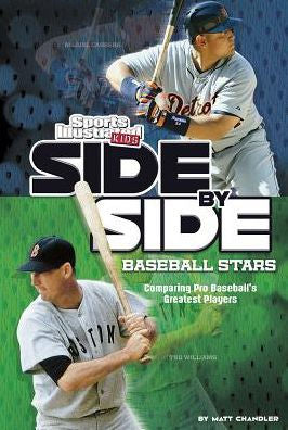 Side by Side Baseball Stars (Sports Illustrated Kids)