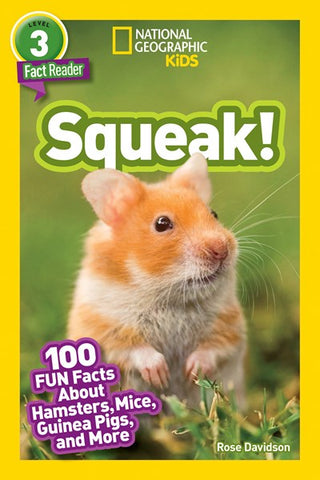 National Geographic Readers :  Squeak!