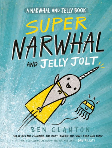 Super Narwhal and the Jelly Jolt