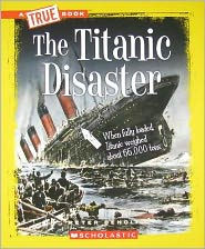 The Titanic Disaster True Book
