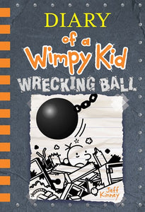 Wrecking Ball : Diary of Wimpy Kid 14