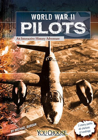 World War II Pilots : An Interactive History Adventure