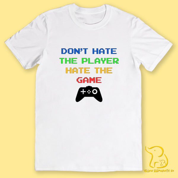 Don't Hate The Player Hate The Game T-Shirt (Black or White)