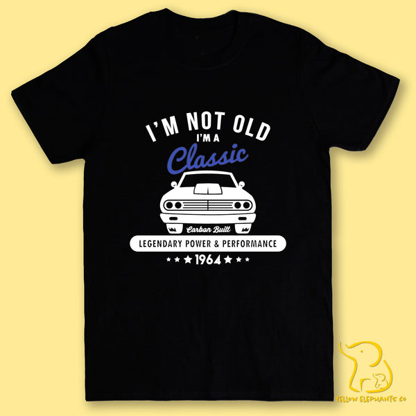 I'm Not Old, I'm A Classic T-Shirt - Black