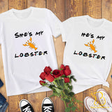 Couples T-Shirts - She/He's My Lobster - Friends