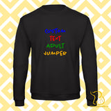 Completely Custom Adult Jumper - Black